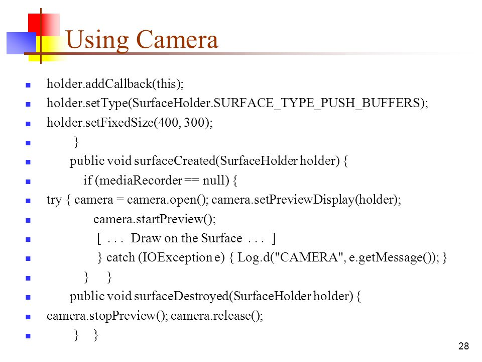 Using Camera holder.addCallback(this);