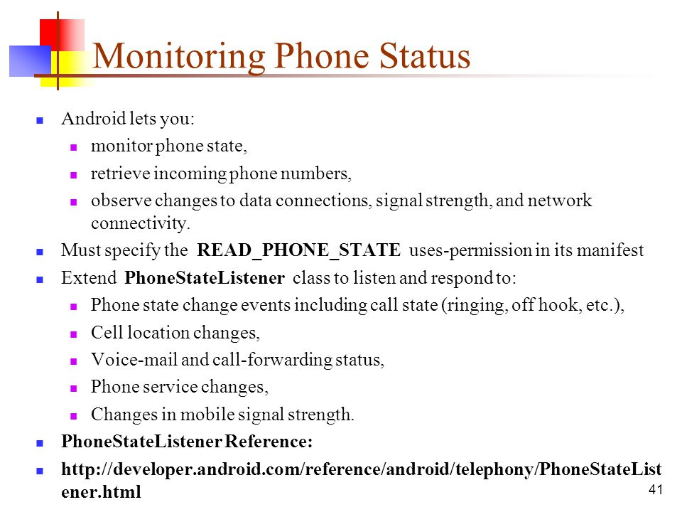 Monitoring Phone Status