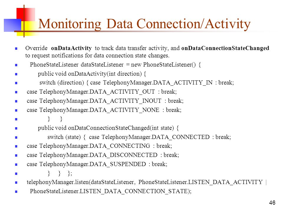 Monitoring Data Connection/Activity