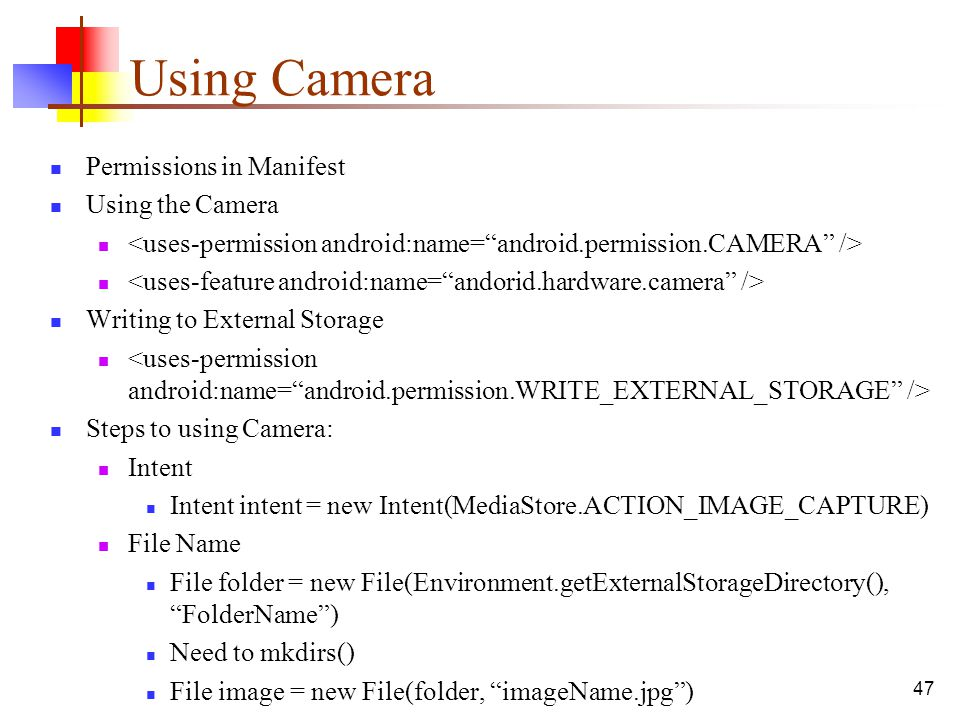 Using Camera Permissions in Manifest Using the Camera