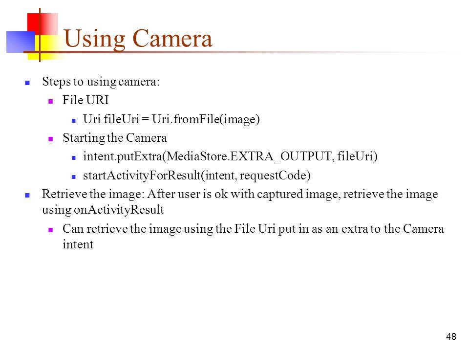 Using Camera Steps to using camera: File URI