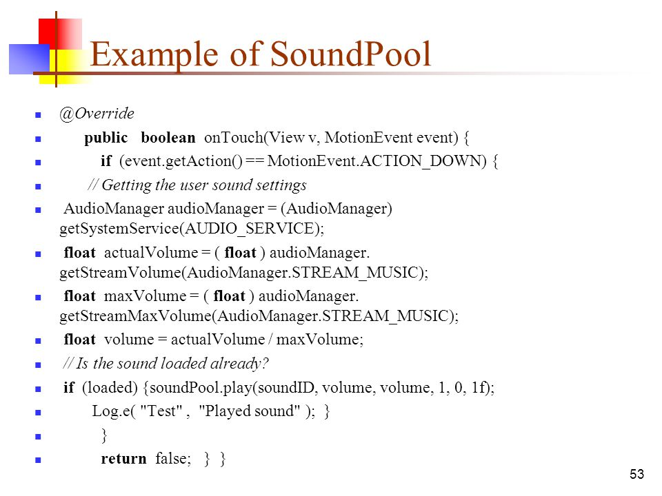 Example of SoundPool @Override