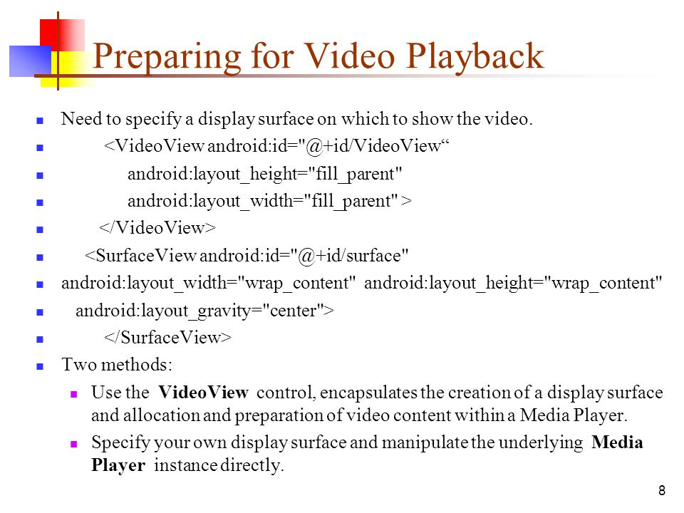 Preparing for Video Playback