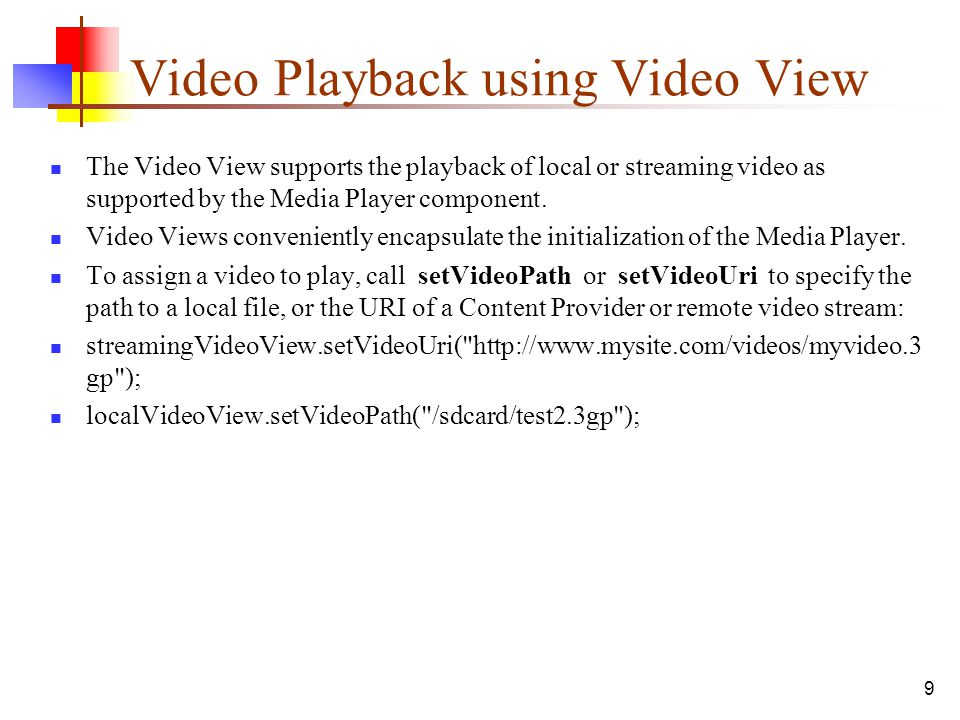 Video Playback using Video View