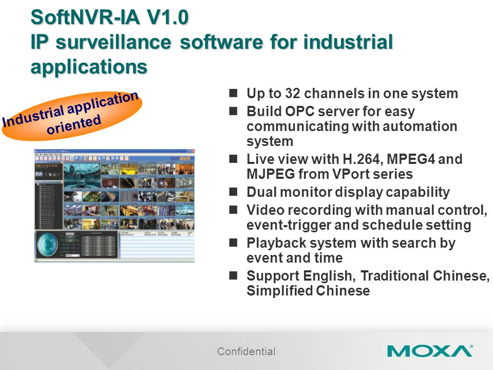 SoftNVR-IA V1.0 IP surveillance software for industrial applications