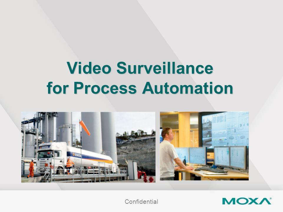 Video Surveillance for Process Automation