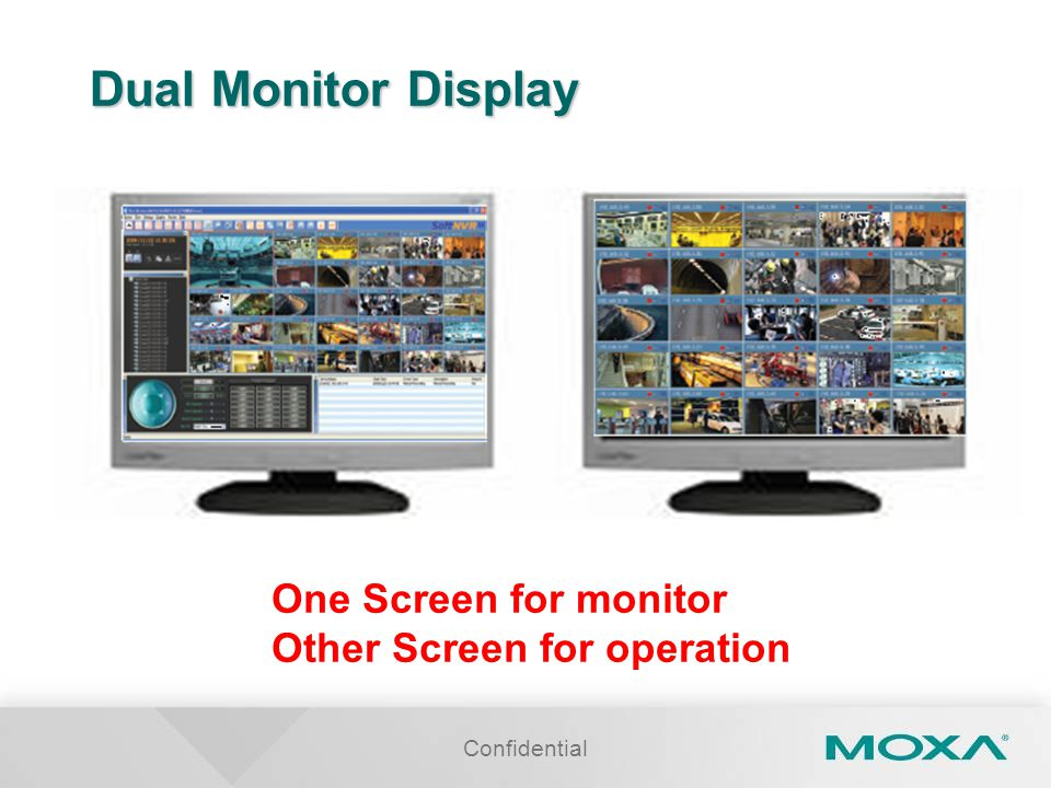 Dual Monitor Display One Screen for monitor Other Screen for operation