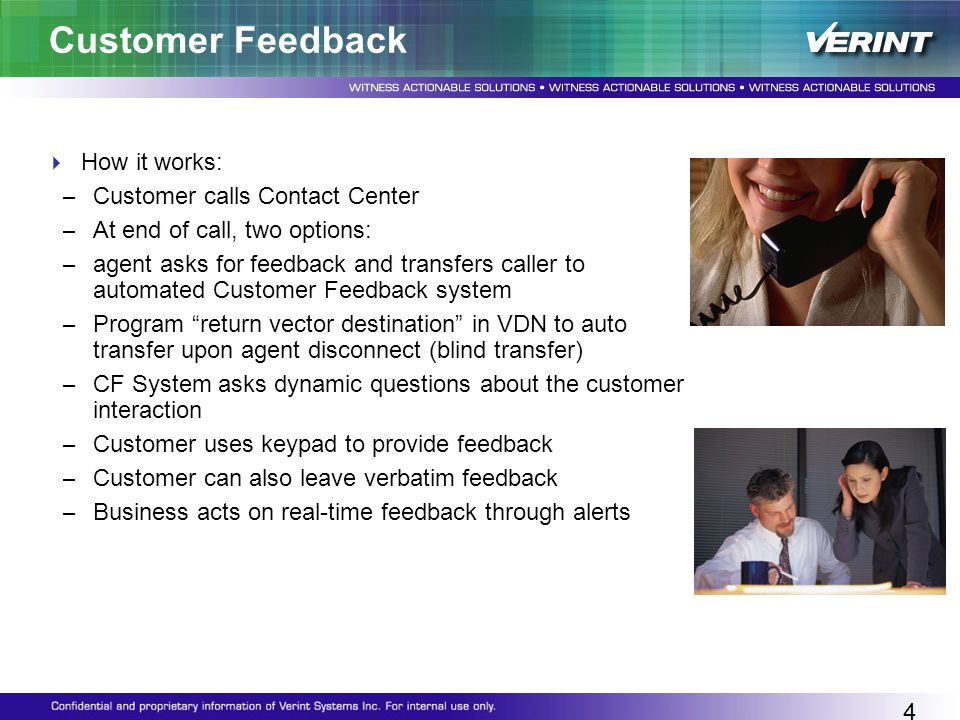 Customer Feedback How it works: Customer calls Contact Center