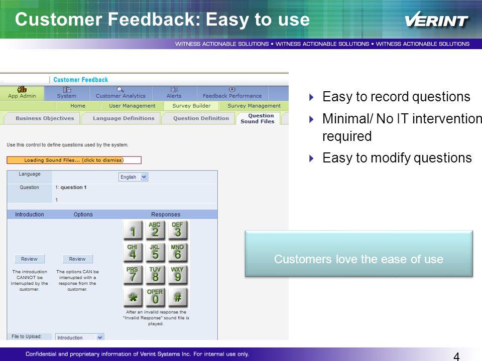 Customer Feedback: Easy to use