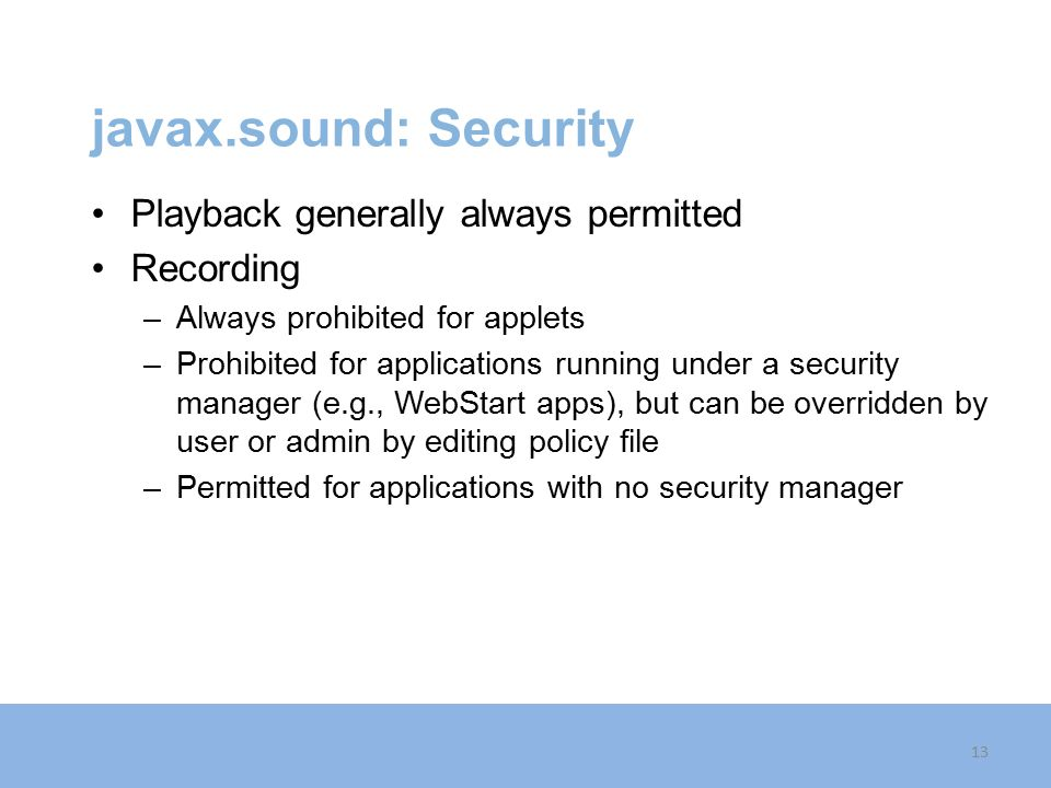 javax.sound: Security Playback generally always permitted Recording
