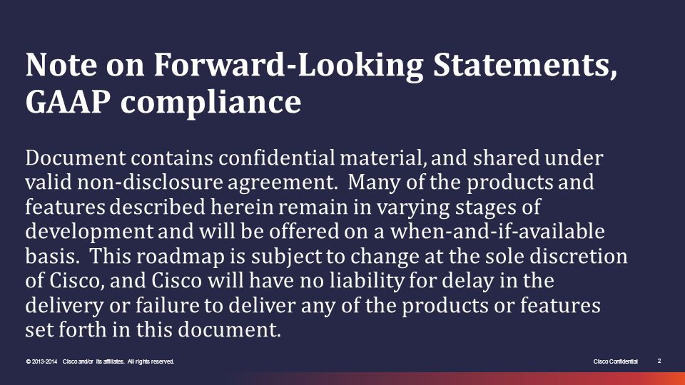 Note on Forward-Looking Statements, GAAP compliance Document contains confidential material, and shared under valid non-disclosure agreement.
