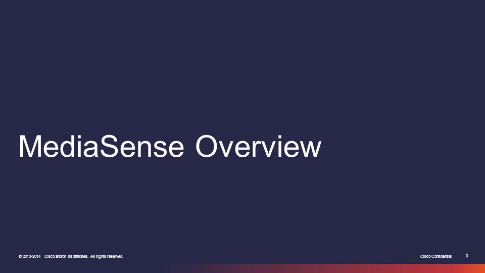 MediaSense Overview