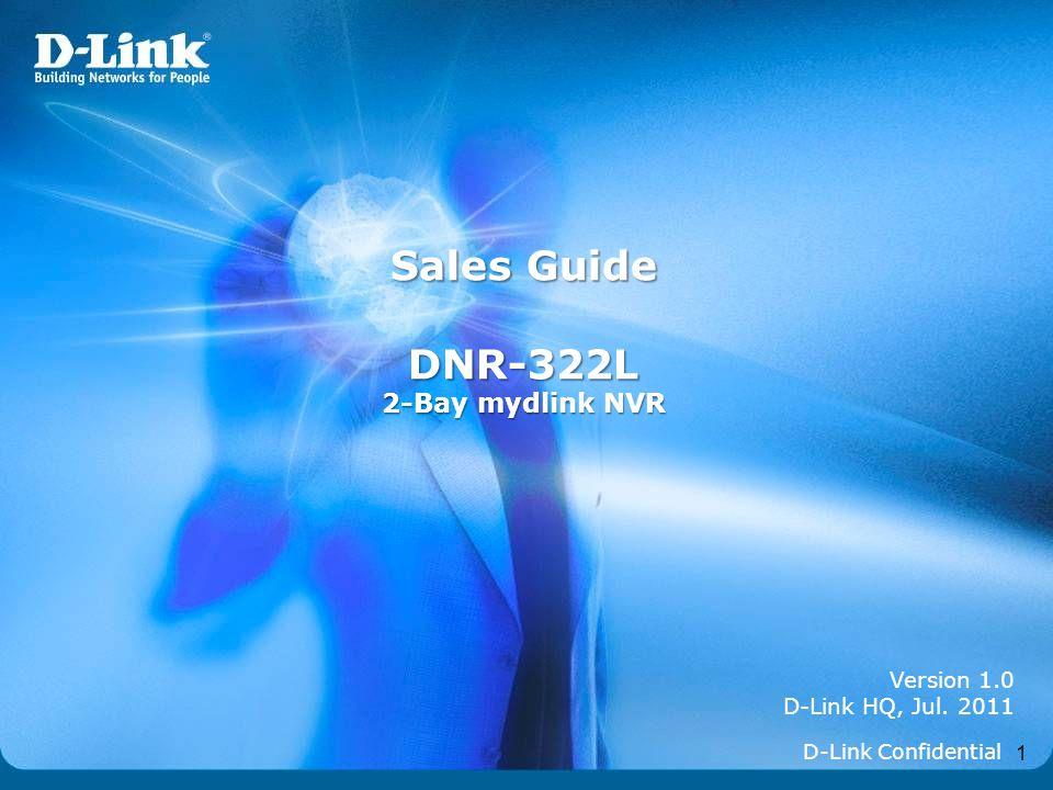 Sales Guide DNR-322L 2-Bay mydlink NVR