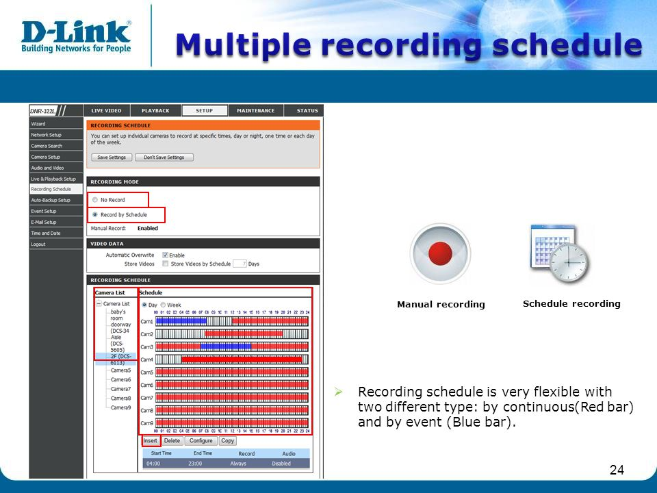 Multiple recording schedule