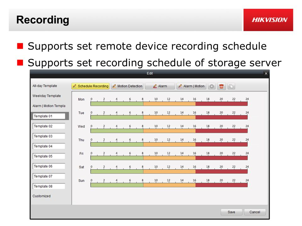 Recording Supports set remote device recording schedule