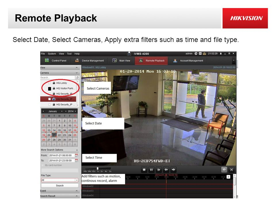 Remote Playback Select Date, Select Cameras, Apply extra filters such as time and file type.