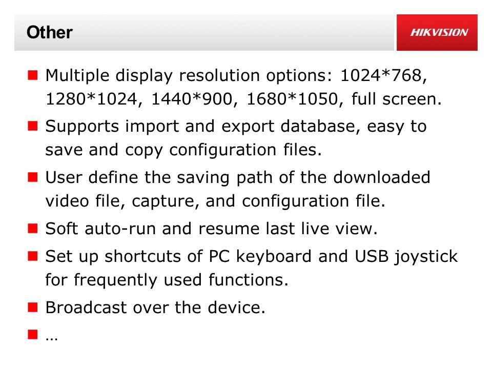 Other Multiple display resolution options: 1024*768, 1280*1024, 1440*900, 1680*1050, full screen.