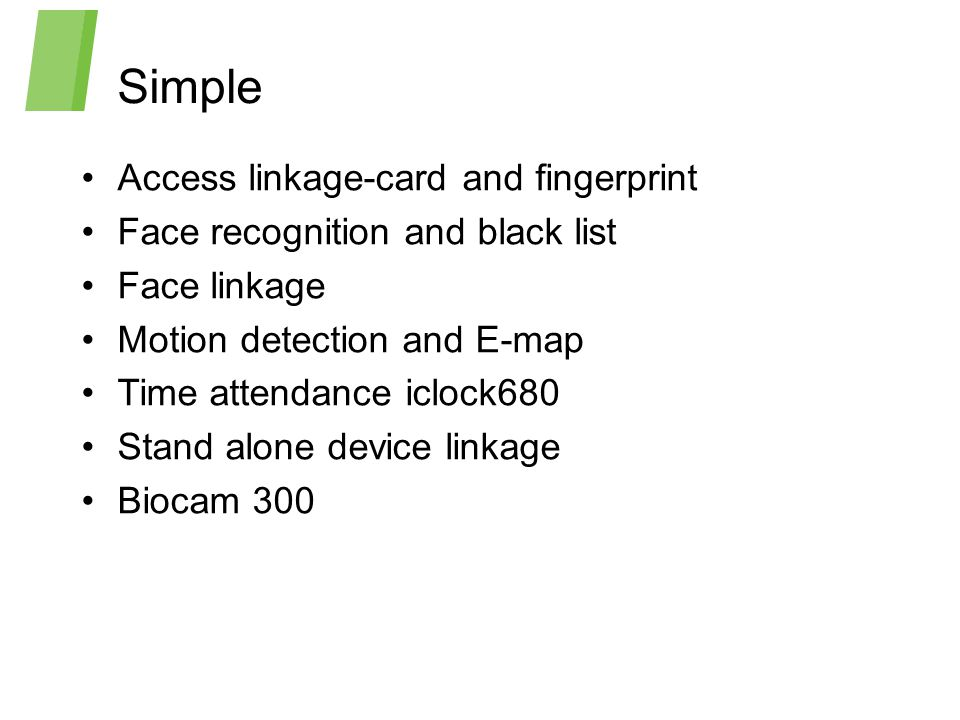 Simple Access linkage-card and fingerprint