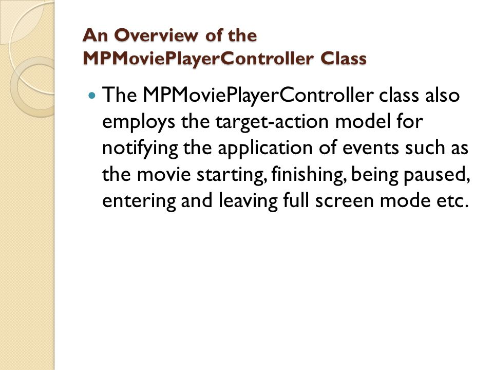 An Overview of the MPMoviePlayerController Class
