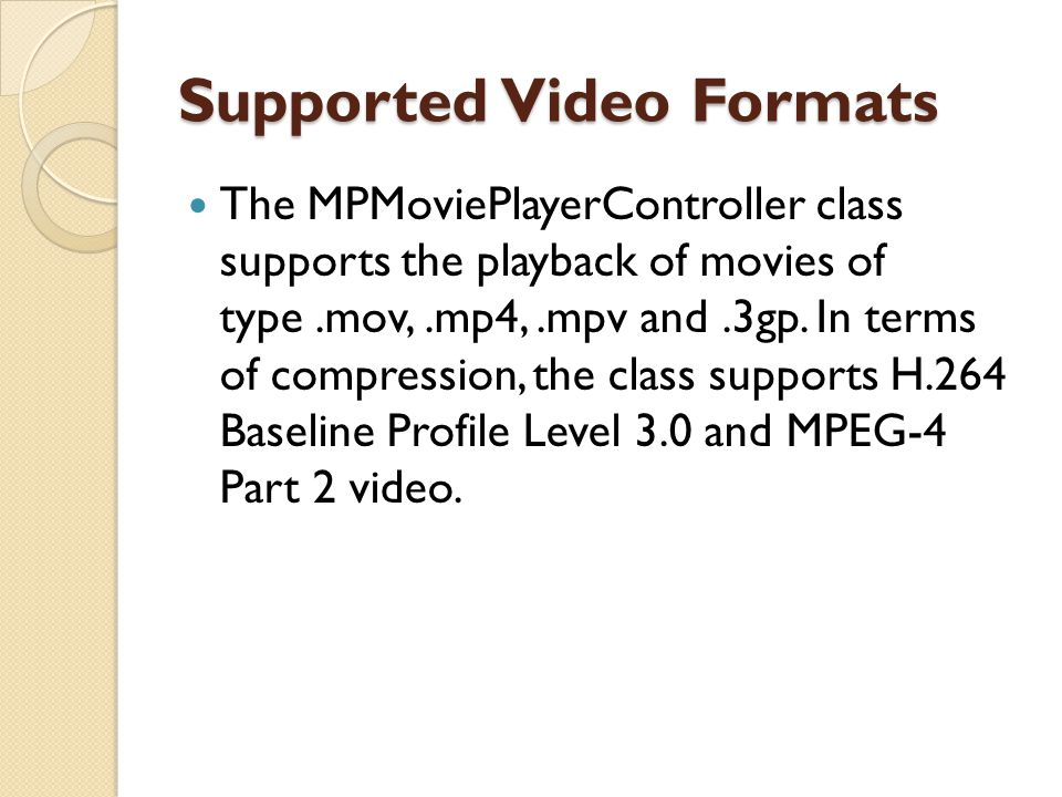 Supported Video Formats