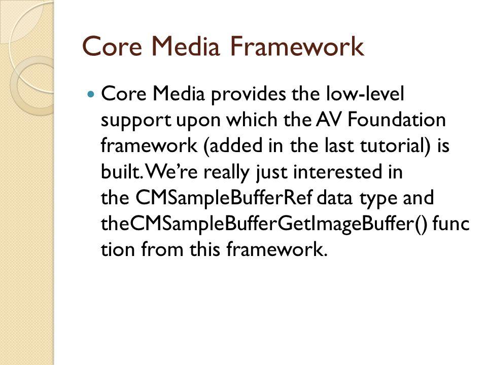Core Media Framework