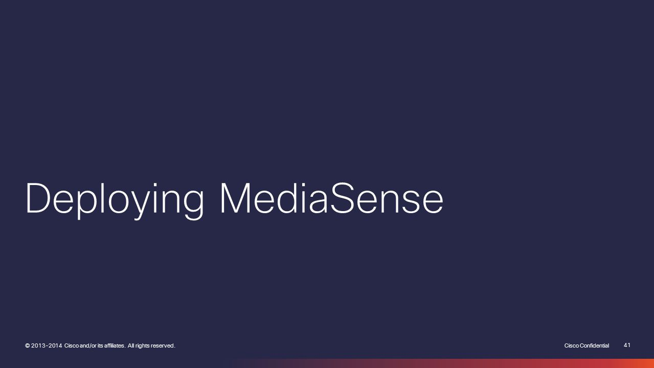 Deploying MediaSense
