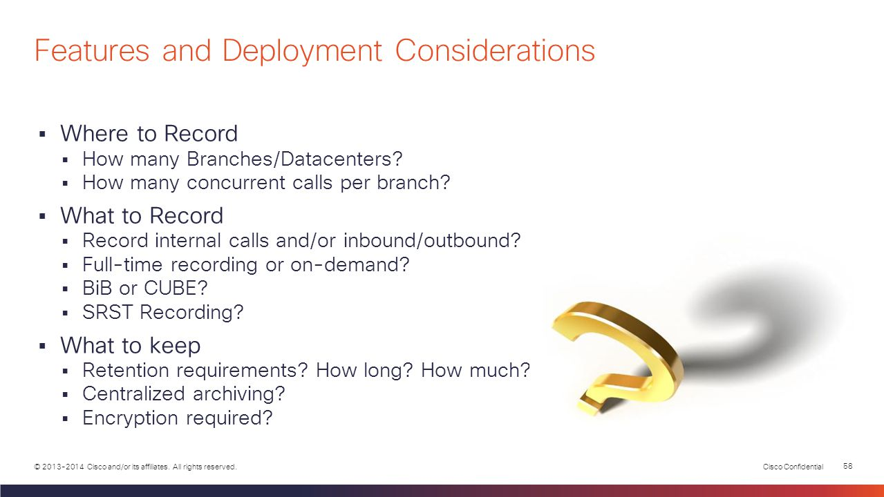 Features and Deployment Considerations