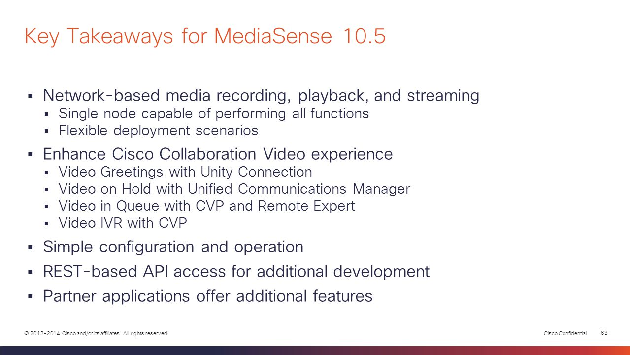 Key Takeaways for MediaSense 10.5