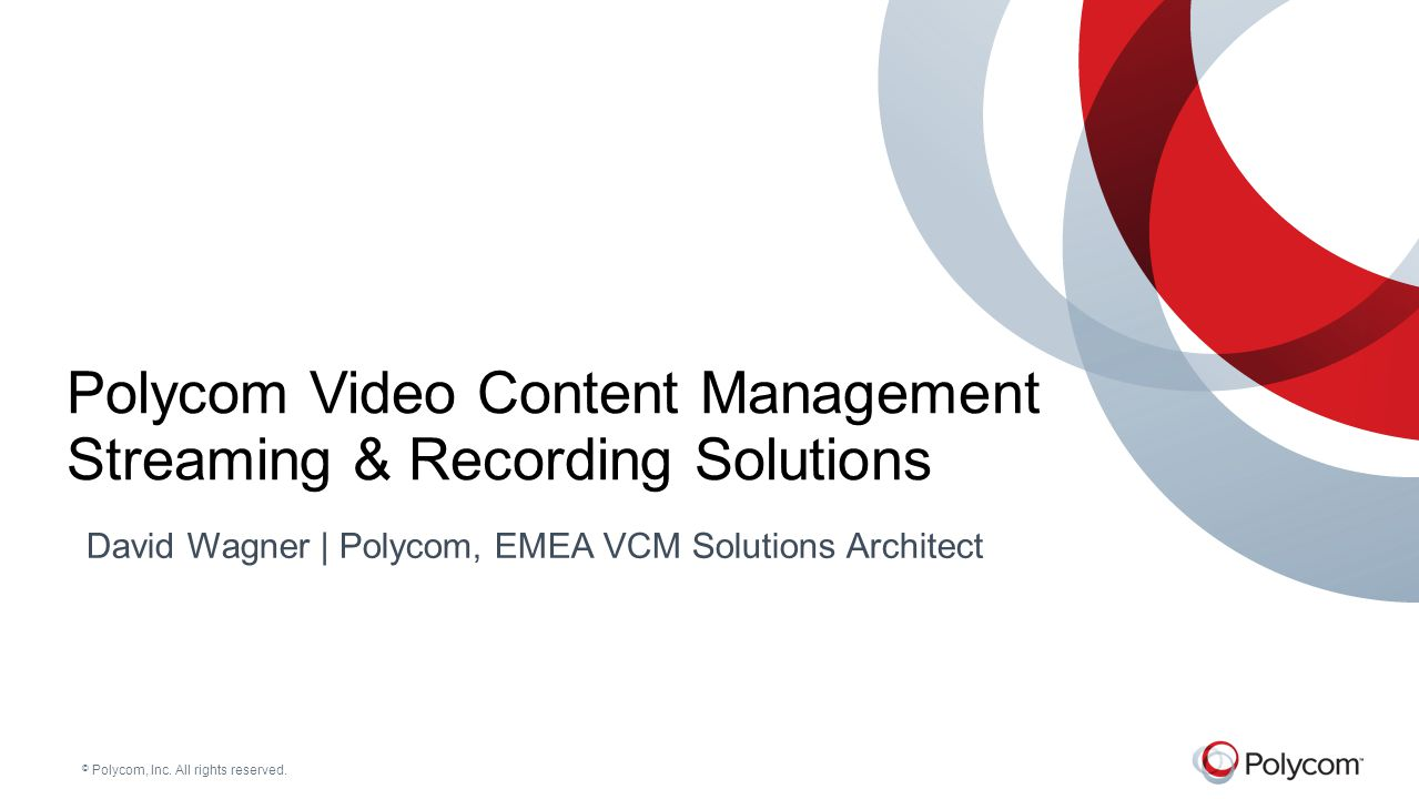 Polycom Video Content Management Streaming & Recording Solutions
