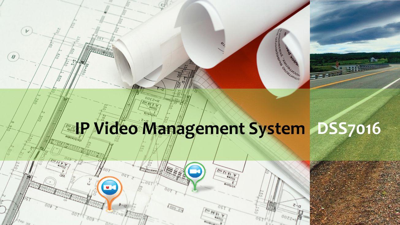 IP Video Management System