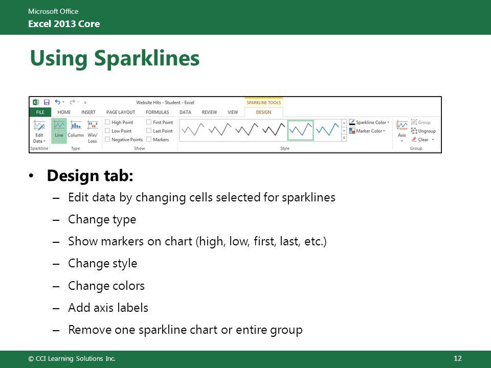Using Sparklines Design tab: