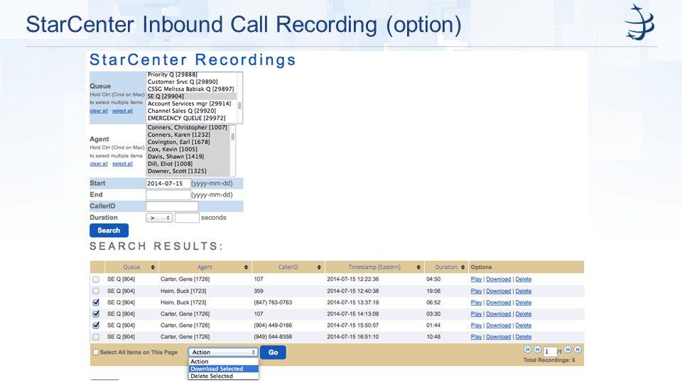 StarCenter Inbound Call Recording (option)