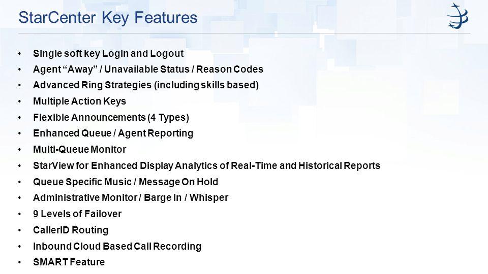 StarCenter Key Features