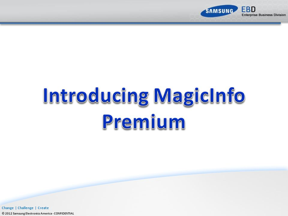 Introducing MagicInfo Premium