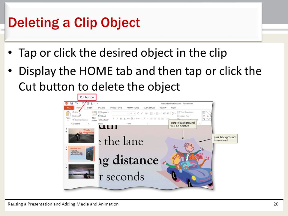 Deleting a Clip Object Tap or click the desired object in the clip