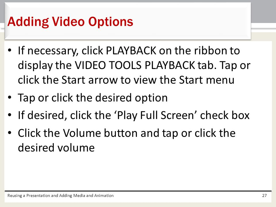 Adding Video Options
