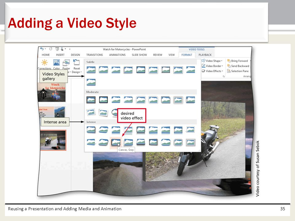 Adding a Video Style Reusing a Presentation and Adding Media and Animation