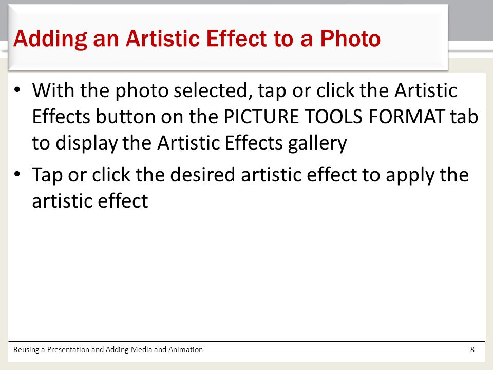 Adding an Artistic Effect to a Photo