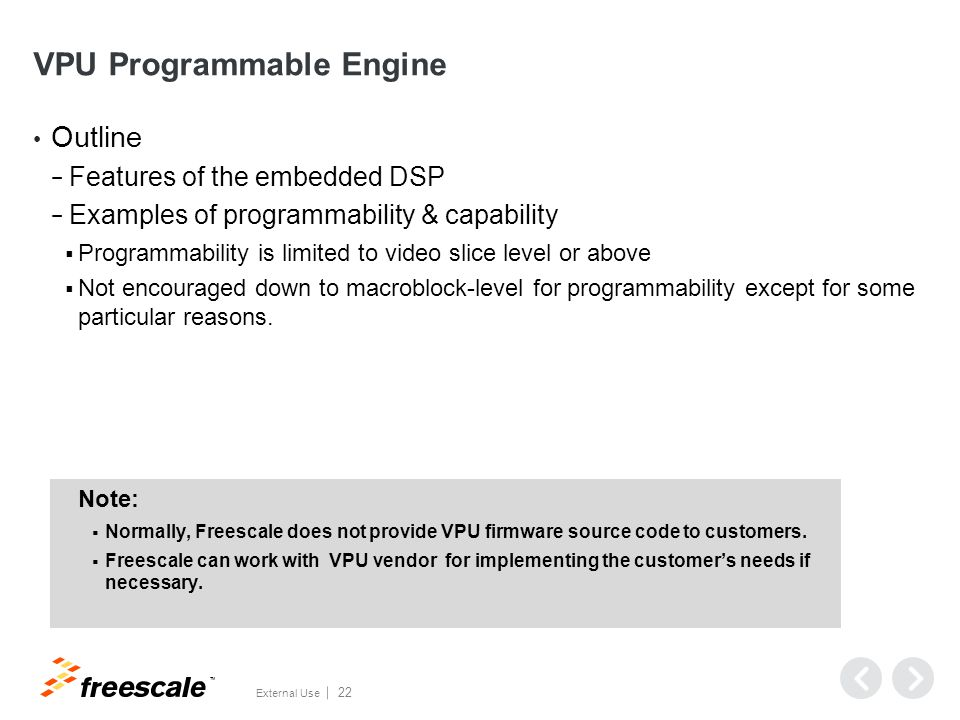 VPU Programmable Engine & Features