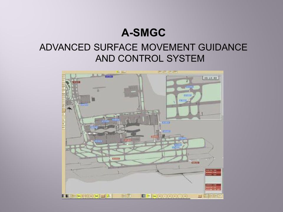 ADVANCED SURFACE MOVEMENT GUIDANCE AND CONTROL SYSTEM