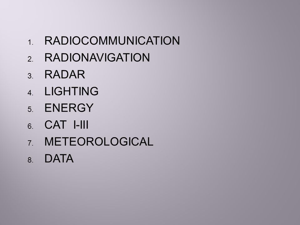 RADIOCOMMUNICATION RADIONAVIGATION RADAR LIGHTING ENERGY CAT I-III