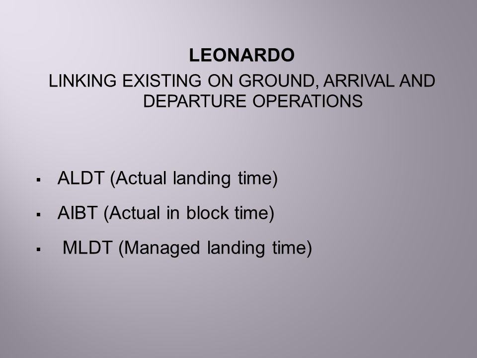 LINKING EXISTING ON GROUND, ARRIVAL AND DEPARTURE OPERATIONS