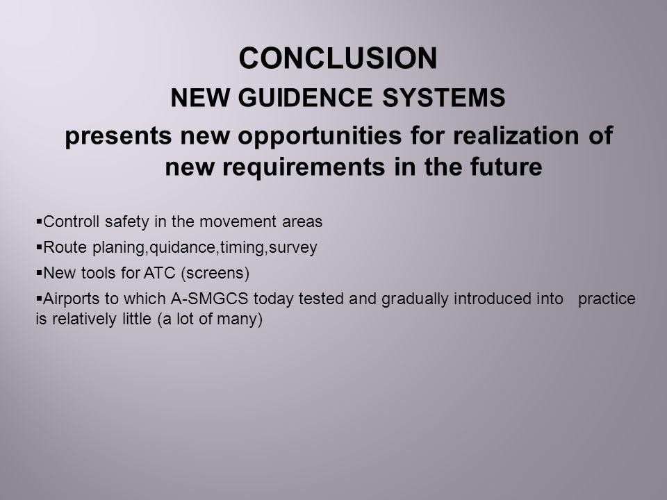 CONCLUSION NEW GUIDENCE SYSTEMS