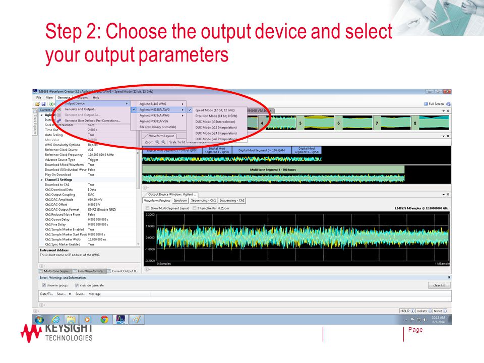 Step 2: Choose the output device and select your output parameters