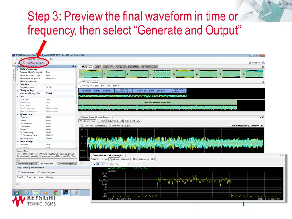 Step 3: Preview the final waveform in time or frequency, then select Generate and Output