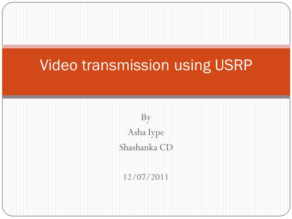 Video transmission using USRP