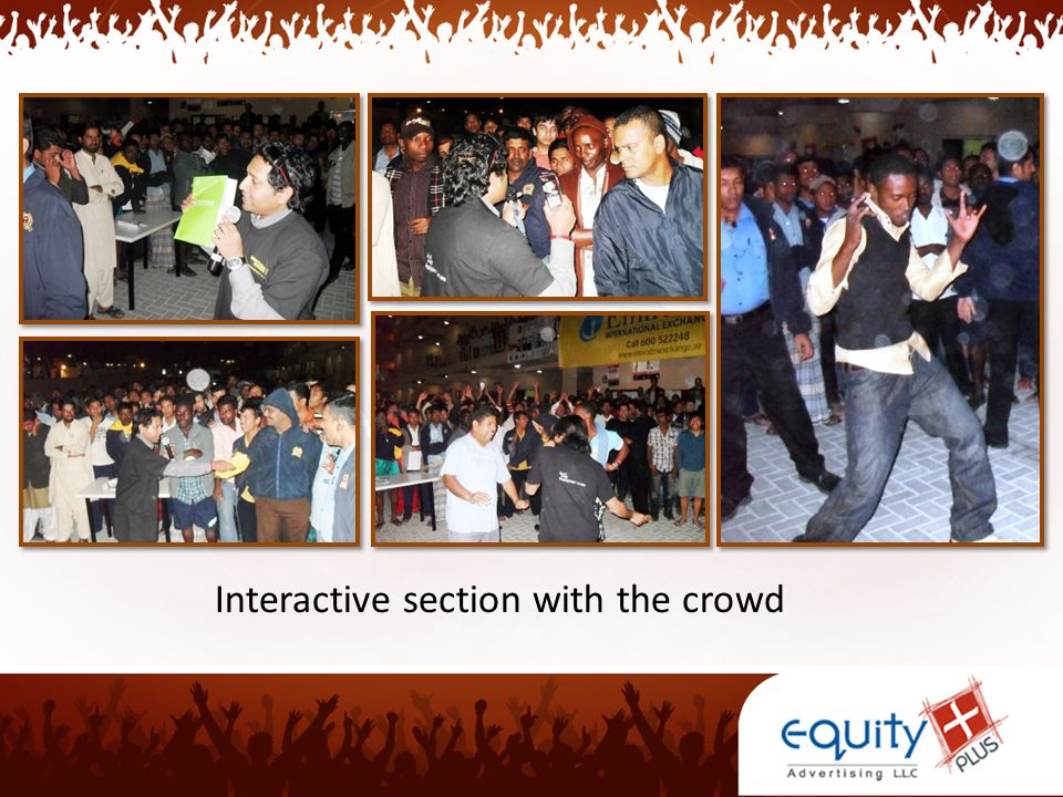 Interactive section with the crowd