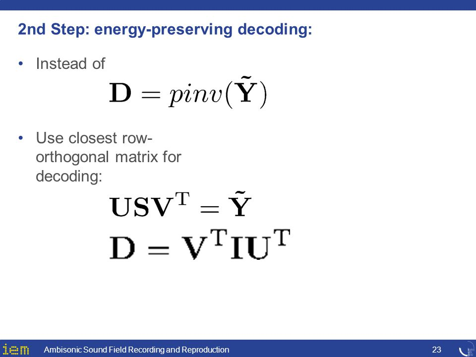 2nd Step: energy-preserving decoding: