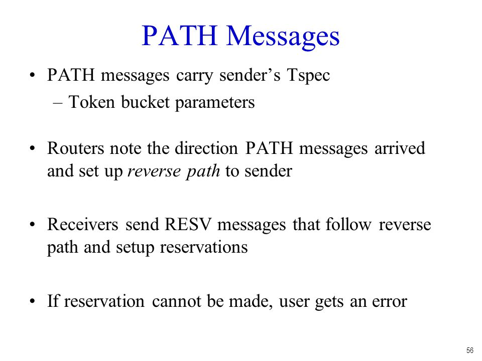 PATH Messages PATH messages carry sender's Tspec