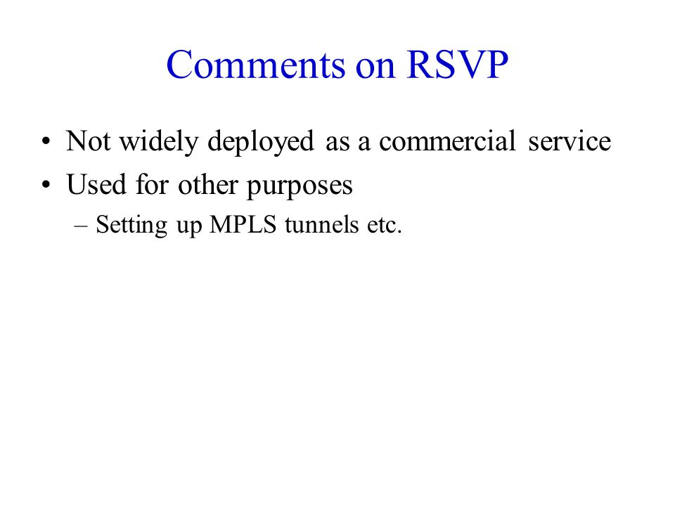 Comments on RSVP Not widely deployed as a commercial service